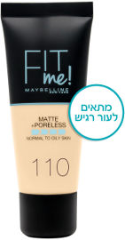 MAYBELLINE FIT ME MATTE PORELESS מייק אפ 110