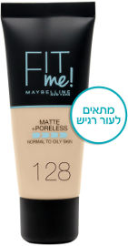 MAYBELLINE FIT ME MATTE PORELESS מייק אפ 128